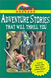 Chronicle Books Staff: Adventure Stories That Will Thrill You: (Reading Rainbow Readers)