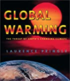 Global Warming: The Threat of Earth's…