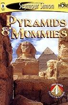 Pyramids & Mummies by Seymour Simon