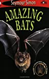 Simon, Seymour: Amazing Bats