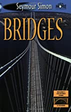 Bridges by Seymour Simon