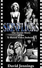Skinflicks by David Jennings