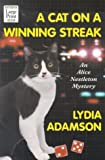 Adamson, Lydia: A Cat on a Winning Streak