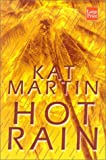 Martin, Kat: Hot Rain