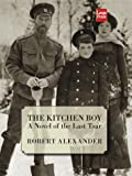 Robert Alexander: The Kitchen Boy