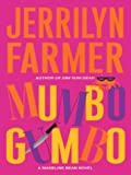Farmer, Jerrilyn: Mumbo Gumbo: A Madeline Bean Novel