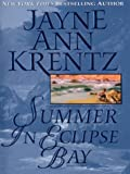 Krentz, Jayne Ann: Summer in Eclipse Bay