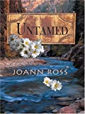 Ross, Joann: Untamed