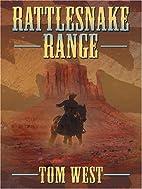 Rattlesnake Range by Tom West