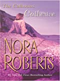 Roberts, Nora: Courting Catherine: Courting Catherine