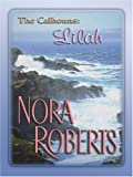 Roberts, Nora: For the Love of Lilah: For the Love of Lilah