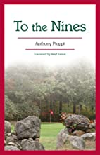 To The Nines by Anthony Pioppi