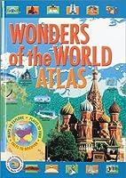 Wonders of the World Atlas by Neil Morris