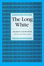 The Long White (Iowa Short Fiction Award) by…