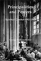 Principalities and Powers: Spiritual Combat…