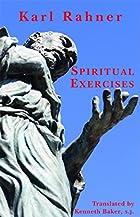 Spiritual Exercises by Karl Rahner
