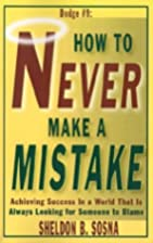 How to Never Make a Mistake: Achieving…