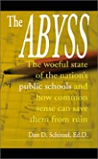 The Abyss: The Woeful State of the Nation's…