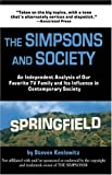 Keslowitz, Steven: The Simpsons And Society: An Analysis Of Our Favorite Family And Its Influence In Contemporary Society