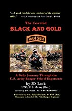 The Coveted Black and Gold by John D. Lock