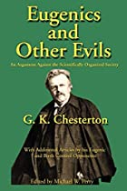 Eugenics and Other Evils : An Argument…