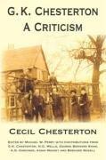 G. K. Chesterton, A Criticism by Cecil…