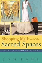 Shopping Malls and Other Sacred Spaces:…