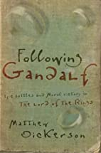 Following Gandalf: Epic Battles and Moral…