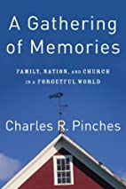 A Gathering of Memories: Family, Nation, and…