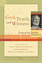 God, Truth, and Witness: Engaging Stanley…
