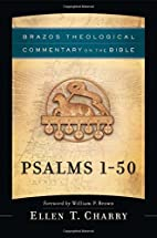 Psalms 1-50 (Brazos Theological Commentary…