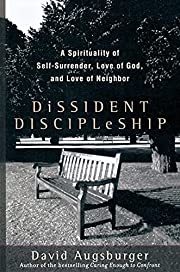 Dissident discipleship : a spirituality of…