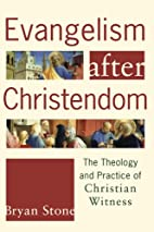 Evangelism after Christendom: The Theology…