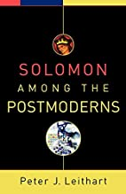 Solomon among the Postmoderns by Peter J.…