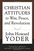 Christian Attitudes to War, Peace, and…