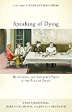 Speaking of Dying: Recovering the Church's…