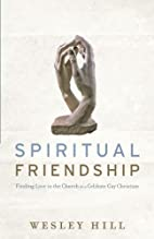 Spiritual Friendship: Finding Love in the…