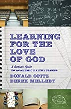 Learning for the Love of God: A…