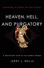 Heaven, Hell, and Purgatory: Rethinking the…