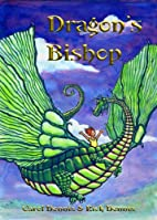 Dragon's Bishop by Carol L. Dennis