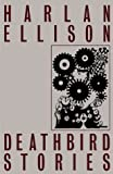 Ellison, Harlan: Deathbird Stories