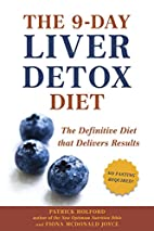 The 9-Day Liver Detox Diet: The Definitive…