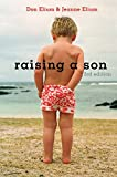 Don Elium: Raising a Son: Parents and the Making of a Healthy Man