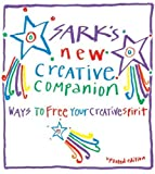 Sark: Sark's New Creative Companion: Ways to Free Your Creative Spirit