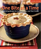 One Bite at Time, revised cloth by Rebecca…