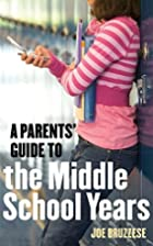 A parents' guide to the middle school…