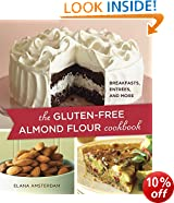 Gluten-Free Almond Flour Cookbook: 100 Recipes: Breakfasts, Entrees, and More