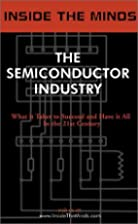 Inside the Minds: The Semiconductor Industry…