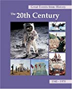 Great Events From History: The 20th Century,…