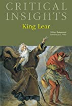 King Lear (Critical Insights) by Jay L.…
